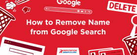 How to Remove My Name from Google Search